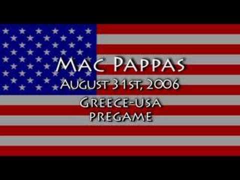 Mac Pappas Greece-USA Pregame (Pt2)