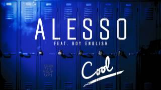 Alesso - Cool Feat. Roy English thumbnail
