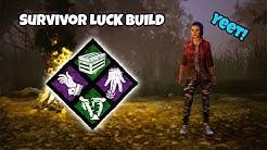 Dead By Daylight Luck Build - Survivor Builds 2019