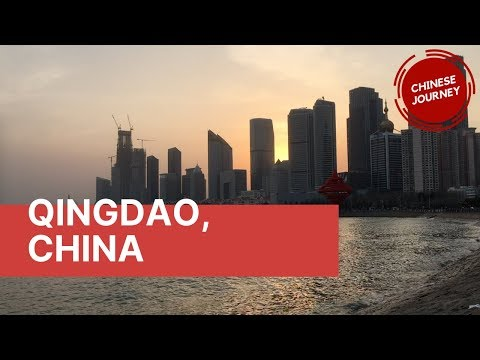 Qingdao, China | A Major Port on the Yellow Sea | Learn Chinese in Context | Chinese Journey