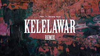 .Feast - Kelelawar Ft. Karaeng Adjie Remix [Official Music Video]