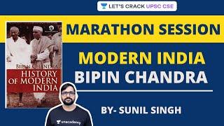 Modern India NCERT: Bipin Chandra Ultimate Marathon   Crack UPSC CSE/IAS   Sunil Singh