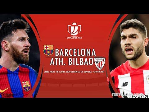 [SOI KÈO BÓNG ĐÁ] Barcelona - Athletic Bilbao (2h30 ngày 18/4). Chung kết Cúp nhà Vua Tây Ban Nha