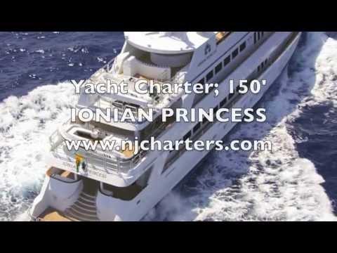 Yacht Charter; 150' IONIAN PRINCESS Power Yacht