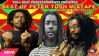 Best Of PETER TOSH Mix 2020