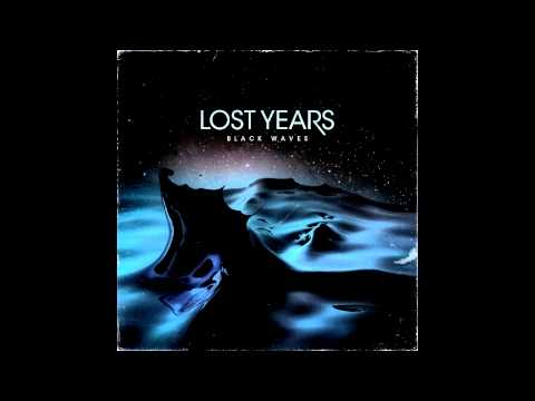 LOST YEARS - Black Waves [FULL ALBUM]