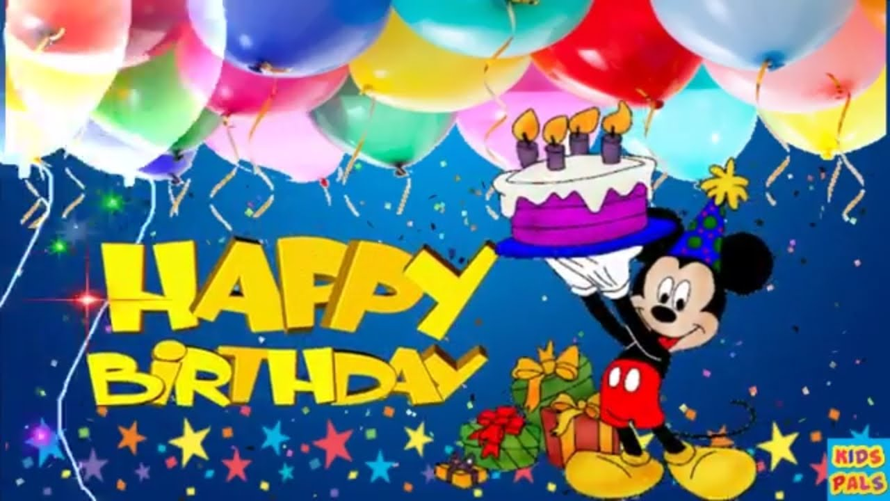 Original Happy Birthday Song Birthday Song For Kids With Mickey Mouse Youtube
