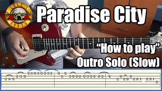 Guns N' Roses Paradise City OUTRO SOLO LESSON (SLOW) with tabs HD