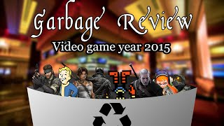 Garbage Review Of The Game Year 2015