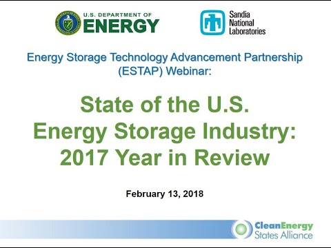 State of the U.S. Energy Storage Industry: 2017 Year in Review