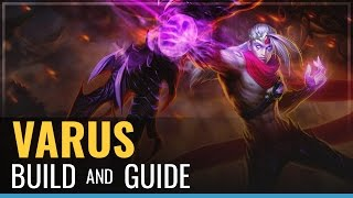 League of Legends - Varus Build and Guide