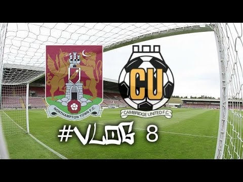 Matchday Vlog #8 | Northampton Town FC Vs Cambridge United FC - (12/03/16)