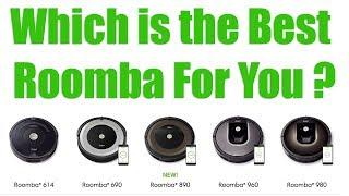 2018 Roomba Models Compared - 980 vs 960 vs 890 vs 690 vs 614 vs 650 - Irobot Robot Vacuum Reviews