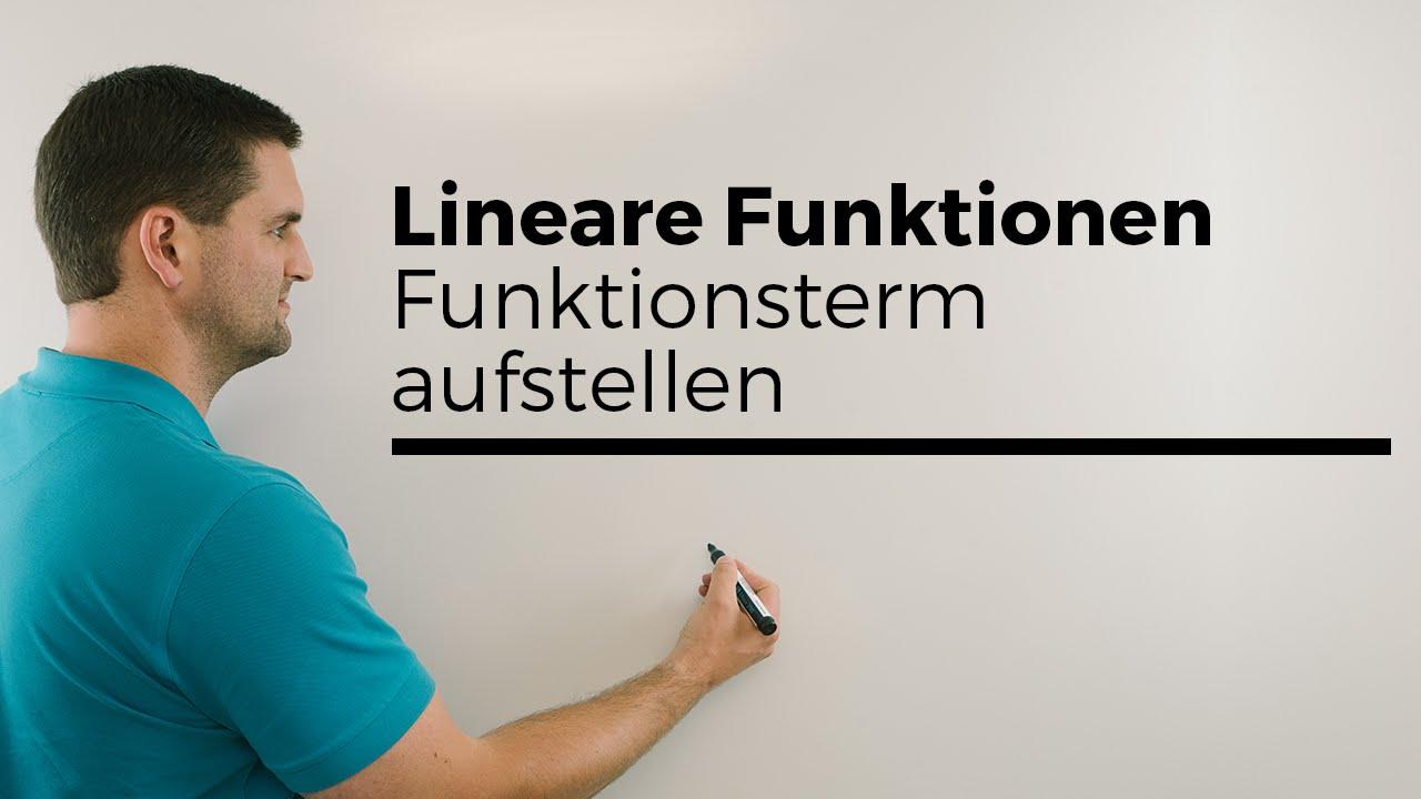 Lineare Funktionen, Funktionsterm aufstellen mit 2 Punkten, LGS ...