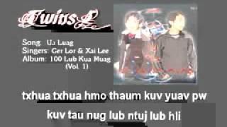 Ua Luag - Ger Lor【Official Audio】