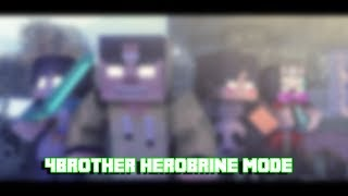 4BROTHER HEROBRINE MODE - SPEED ART MINECRAFT