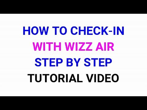 How To Make Check In With Wizz Air Step By Step Video Youtube
