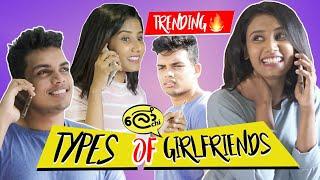 Types of Girlfriends (යෙහෙළියෝ)