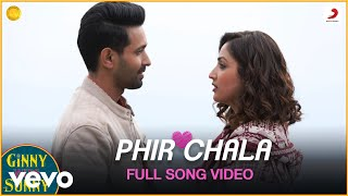 Phir Chala - Full Song Video | Ginny Weds Sunny | Payal Dev | Jubin Nautiyal