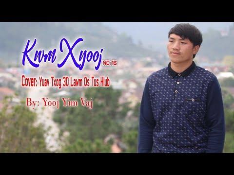 Kwm XYOOj No 16 cover yuav txog 30 lawm os tus hlub by Yooj Yim Vaj 2018 2019 thumbnail
