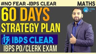 IBPS PO/CLERK | 60 Days Strategy Plan | Maths | Arun Sir | 6 P.M.