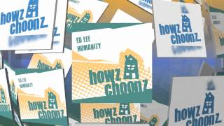Ed Lee - Humanity (howz Choonz)