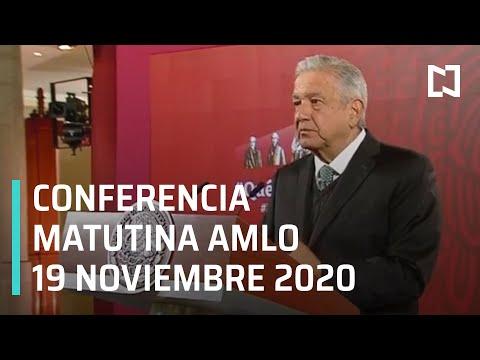 Conferencia matutina AMLO/ 19 de noviembre 2020