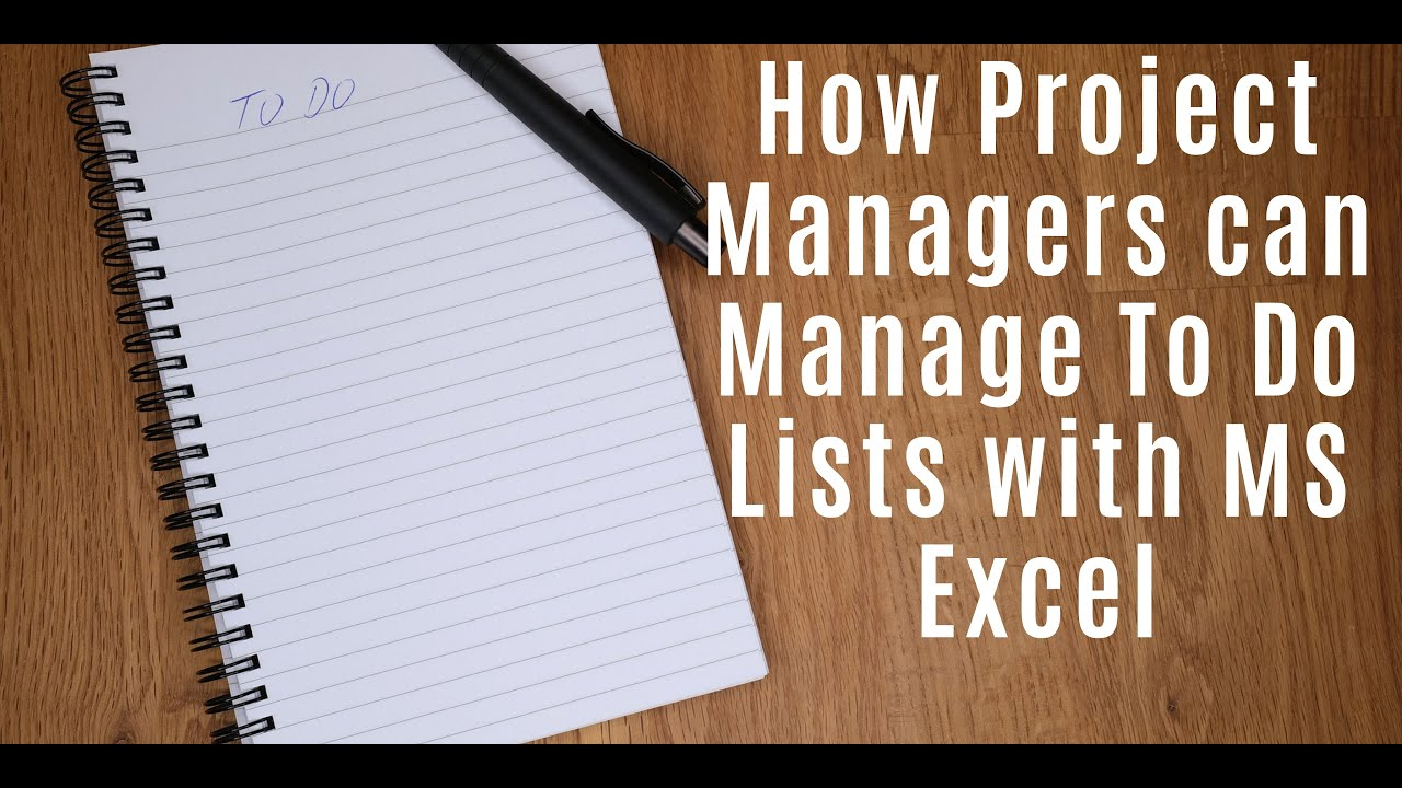 How Project Managers can Manage To Do Lists with MS Excel