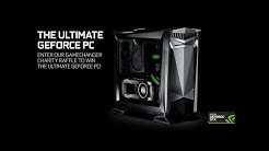 The Ultimate GeForce PC