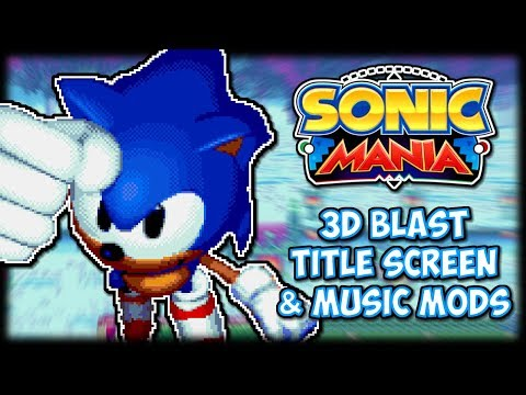 Sonic 3D Blast Title and Music Mod - Sonic Mania Mod Showcase