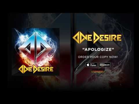 """One Desire - """"Apologize"""" (Official Audio)"""