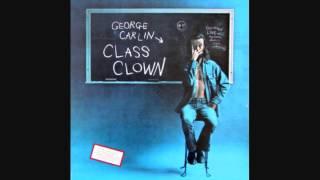the top 10 george carlin routines 4 class clown class clown part 1 of 2