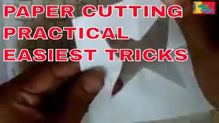 PAPER FOLDING AND CUTTING || EASIEST TRICKS || PRACTICAL