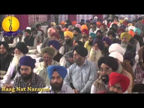 Jawaddi Taksal : Raag Nat Narayan : Bhai Sarabjit Singh Rangila : AGSS 2014