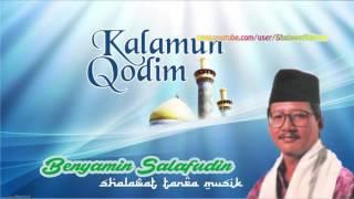 Benyamin Salafudin Salamun Qodim Sholawat Tanpa Musik Mp3