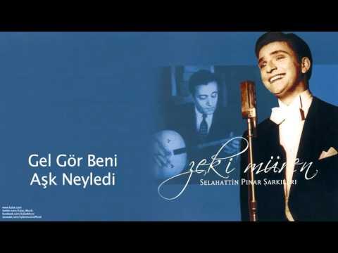Zeki Müren - Gel Gör Beni Aşk Neyledi [ Selahattin Pınar Şarkıları © 2005 Kalan Müzik ]