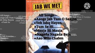 Jab We Met All Songs|Movie Songs|Juke Box|13 Years of Jab We Met|Kareena|Shahid|Bollywood Songs