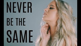 Video Never Be The Same - Camila Cabello - Cover By Macy Kate download MP3, 3GP, MP4, WEBM, AVI, FLV Agustus 2018