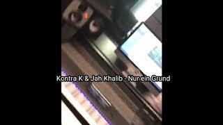 Kontra K & Jah Khalib - Nur ein Grund (Link in Beschreibung zum Download)