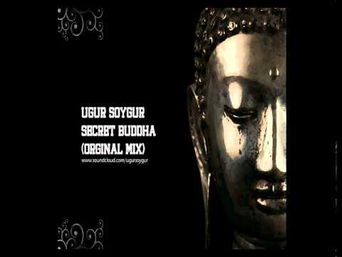 Ugur Soygur - Secret Buddha (Orginal Mix)
