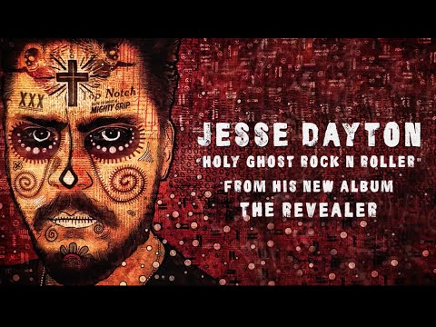 Jesse Dayton - Holy Ghost Rock N Roller (Official Lyric Video)