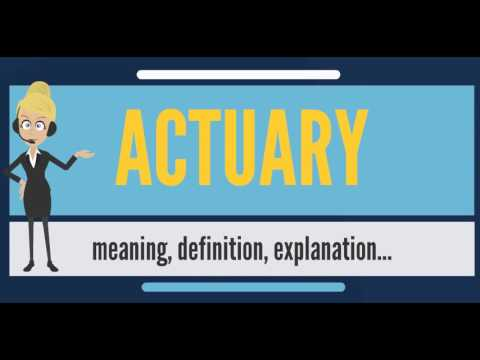 What is ACTUARY? What does ACTUARY mean? ACTUARY meaning, definition