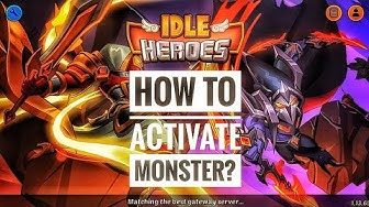 IDLE HEROES   HOW TO ACTIVATE MONSTER