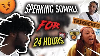 speaking ONLY SOMALI to my friends for 24 hours challenge - PART 2