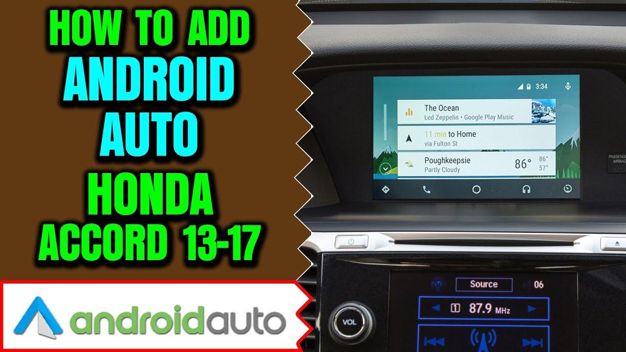Honda Accord Android Auto Add Le Carplay To 2017 Hdmi Input Dvd