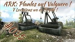 ARK: Planlos auf Valguero | 035 # Ölquellen, 7 Locations wo du Ölpumpen aufstellen kannst  [deutsch]