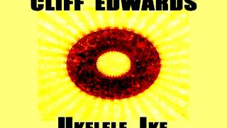 Cliff Edwards - It