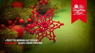 « Frosty the Snowman (Jazz Version) » by Jacques Legrand Piano Trio #christmasmusic #christmassongs