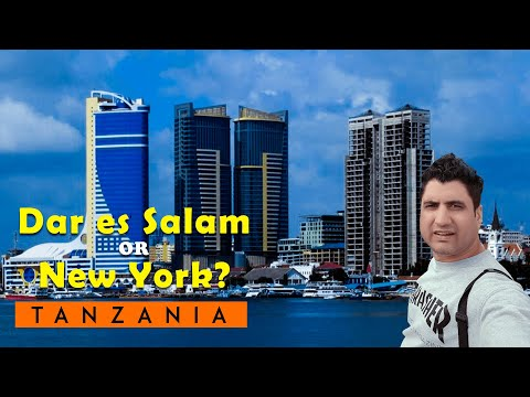 Dar Es Salaam Tanzania the New York of East Africa