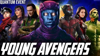 Young Avengers VS Kang Quantum Mega Event Starting in WandaVision \u0026 Loki to Ant Man 3 in Phase 5